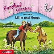 Millie und Mocca (Ponyhof Liliengrün 10) | Kelly McKain