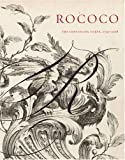 Rococo: The Continuing Curve 1730-2008 (0910503923) by Coffin, Sarah D.