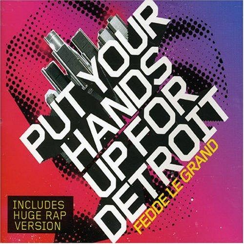 Fedde Le Grand - Put Your Hands Up For Detroit [Single] - Zortam Music