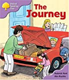 Oxford Reading Tree: Stage 1+: More Patterned Stories: the Journey