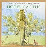 """Afficher """"Hôtel Cactus"""""""