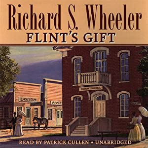 Flint's Gift | [Richard S. Wheeler]