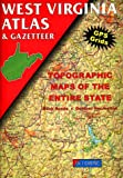 West Virginia Atlas & Gazetteer (0899332463) by DeLorme