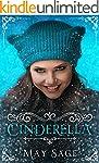 Cinderella: A modern adult fairy tale...