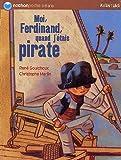 """Afficher """"Moi, Ferdinand, quand j'étais pirate"""""""