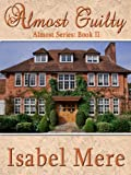 Almost Guilty (Almost Series Book 2)