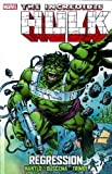Incredible Hulk: Regression (Incredible Hulk (Marvel Unnumbered))