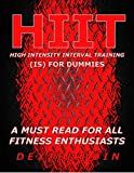 img - for High Intensity Interval Training - HIIT is for Dummies - Weight Loss Motivation - Fitness Motivation - Fitness Training - Cardio: High Intensity Interval ... - metabolism - nutrition - motivation) book / textbook / text book