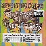 echange, troc Revolting Cocks - Linger Ficken Good