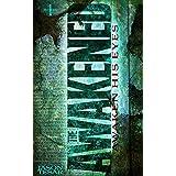 Awaken His Eyes: The Awakened Book One ~ Jason Tesar