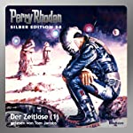 Der Zeitlose - Teil 1 (Perry Rhodan Silber Edition 88) | William Voltz,H. G. Ewers,H. G. Francis