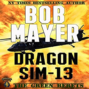 Dragon Sim-13 | [Bob Mayer]