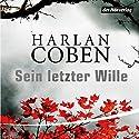 Sein letzter Wille Hörbuch von Harlan Coben Gesprochen von: Detlef Bierstedt