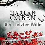 Sein letzter Wille | Harlan Coben