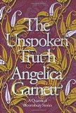 Angelica Garnett The Unspoken Truth