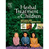 Herbal Treatment of Children: Western and Ayurvedic Perspectives, 1eby Anne McIntyre FNIMH
