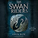 The Swan Riders | Erin Bow