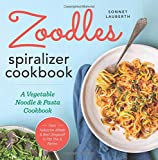 img - for Zoodles Spiralizer Cookbook: A Vegetable Noodle and Pasta Cookbook book / textbook / text book