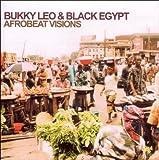 echange, troc Bukky Leo, Black Egypt - Afrobeat Visions