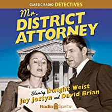 Mr. District Attorney  by Ed Byron, Jay Jostyn Narrated by Dwight Weist, Jay Jostyn, David Brian