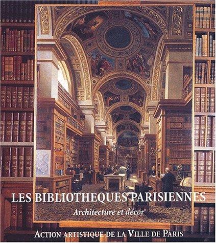 Livre les biblioth ques parisiennes architecture et d cor - Architecture bioclimatique definition ...