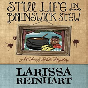 Still Life in Brunswick Stew Audiobook