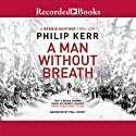 A Man Without Breath Audiobook by Philip Kerr Narrated by Paul Hecht