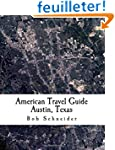 American Travel Guide: Austin, Texas