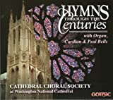 Hymns Through the Centuries with Organ, Carillon, and Peal Bells
