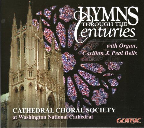 Hymns Through the Centuries with Organ, Carillon, and Peal Bells by William Gardiner,&#32;Johannes Cruger,&#32;Melchior Teschner,&#32;William Henry Monk and Virgil Thomson