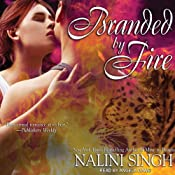 Branded by Fire: Psy-Changeling Series, Book 6 | [Nalini Singh]