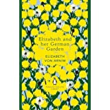 Elizabeth and her German Garden (The Penguin English Library)