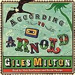 According to Arnold | Giles Milton