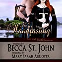 The Handfasting Audiobook by Becca St. John Narrated by  VOplanet Studios, Mary Sarah Agliotta