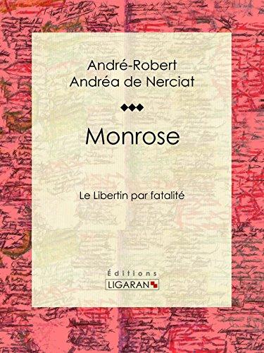 Monrose: Le Libertin par fatalité