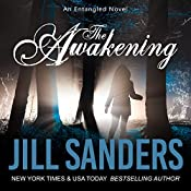 The Awakening: Entangled Series, Book 1 | Jill Sanders