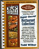 img - for Top Secret Recipes: (Creating kitchen clones of America's favorite brand-name foods): Super Secret Restaurant Collection book / textbook / text book