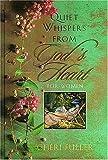 Quiet Whispers from God's Heart for Women (0849954851) by Fuller, Cheri