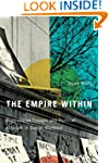 The Empire Within: Postcolonial Thoug...