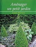 echange, troc Lance Hattatt - Aménager un petit jardin