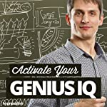 Activate Your Genius IQ Hypnosis: Turbo-Charge Your Intelligence, with Hypnosis |  Hypnosis Live
