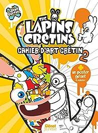 The Lapins Crétins Activités Le Livre De Coloriage 2