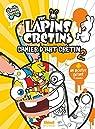 The Lapins crétins - Activités : Le livre de coloriage 2