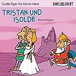 Tristan und Isolde (ZEIT-Edition