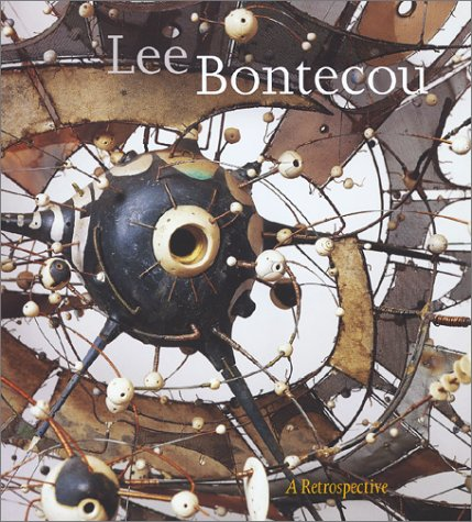 Lee Bontecou: A Retrospective (an exhibition