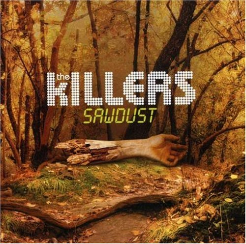 The Killers - Sawdust (The Rarities) - Zortam Music
