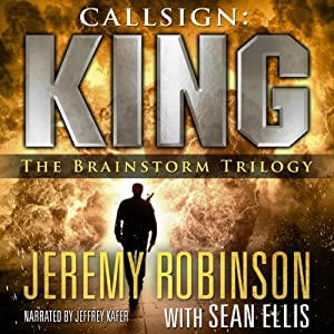 Callsign: King - The Brainstorm Trilogy Audiobook