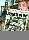 Johnny on the Spot [Paperback] [2012] Edward Sorel