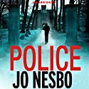 Police (       UNABRIDGED) by Jo Nesbo Narrated by Sean Barrett