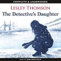 The Detective's Daughter Audiobook by Lesley Thomson Narrated by Anna Bentinck